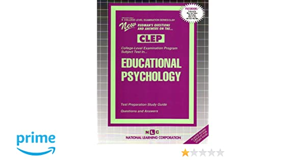 CLEP Introduction to Educational Psychology CLEP Test Preparation 2