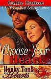 Choose Your Heart (Honky Tonk Hearts)