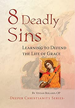 Download for free 8 Deadly Sins: Learning to Defend the Life of Grace