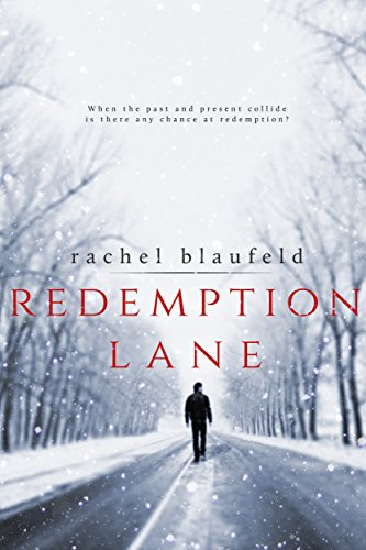 Redemption Lane (Crossroads Book 1) by [Blaufeld, Rachel]