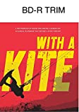 With a Kite [Blu-ray]