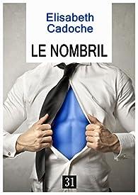 Le Nombril: Roman par Elisabeth Cadoche