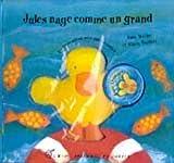 Jules nage comme un grand
