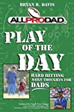 Play of the Day, Bryan R. Davis, 0899571514