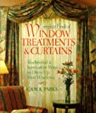 Complete Book of Window Treatments and Curtains, Carol Parks, 0806906138