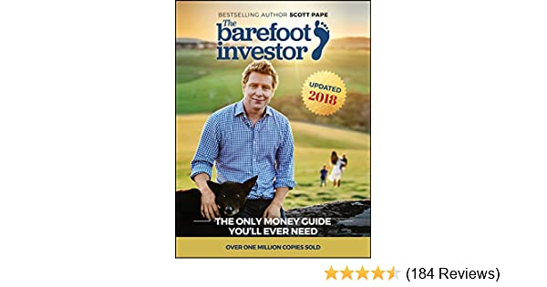 Amazon the barefoot investor the only money guide youll ever amazon the barefoot investor the only money guide youll ever need ebook scott pape kindle store malvernweather Image collections