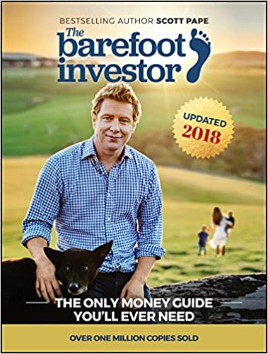 The barefoot investor the only money guide youll ever need scott the barefoot investor the only money guide youll ever need scott pape 9780730324218 amazon books malvernweather Images
