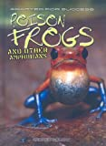 Poison Frogs and Other Amphibians, Andrew Solway, 140348225X