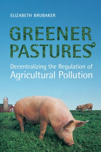 Greener Pastures (U of T Centre for Public Management Series on Public Policy & Administration)