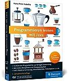 Programmieren lernen mit Java: Aktuell zu Java 8 und mit dem WindowBuilder - Ausgabe 2015
