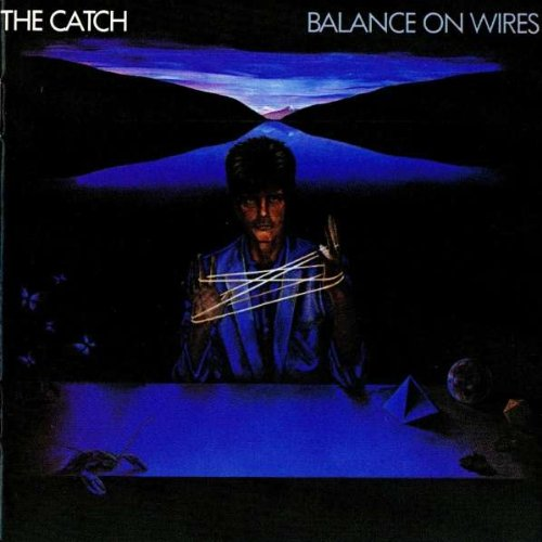 The Catch - Catch, The - Balance On Wires - Metronome - 821 359-1 - Zortam Music