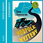 The Norfolk Mysteries: County Guides to Murder, Book 1 | Ian Sansom