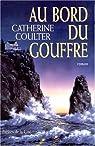 Au bord du gouffre par Coulter