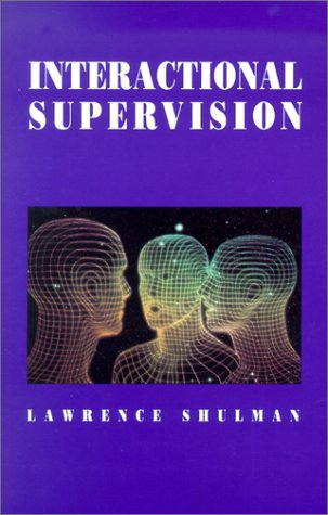 Interactional Supervision