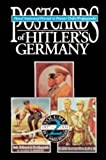 Postcards of Hitler's Germany, 1937-1939 : Postal Stationery, Printed to Private Order, Propaganda, Volume 2