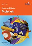 How to Be Brilliant at Materials, Winnie Wade and Colin Hughes, 1897675127