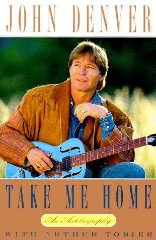 Take Me Home: An Autobiography