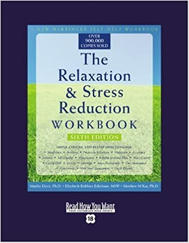 Book The Relaxation and Stress Reduction Workbook (Volume 2 of 2) (EasyRead Super Large 18pt Edition): Sixth Edition