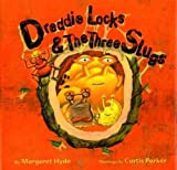 img - for Dreddielocks & the Three Slugs (Great Art for Kids Series) book / textbook / text book