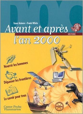 En ligne téléchargement gratuit Avant et après l'an 2000 epub pdf