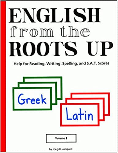 Amazon.com: English from the Roots Up, Vol. 1: Help for Reading ...