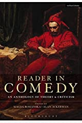 Reader in Comedy: An Anthology of Theory and Criticism Paperback