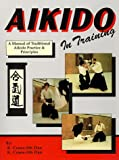 Aikido in Training, R. Crane and K. Crane, 0963642952