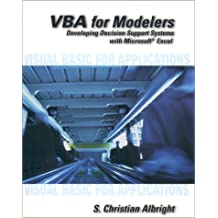 VBA for Modelers: Developing Decision Support Systems Using Microsof