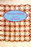 The Secret Keepers, Jay Kendall, 1884540392
