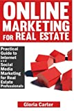 Online Marketing for Real Estate, Gloria Carter, 1497488494