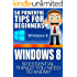 Windows 8: 50 Powerful Tips&Tricks for Beginners