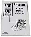 Bobcat S250 Skid Steer Complete Shop Service Manual - Part Number # 6901752