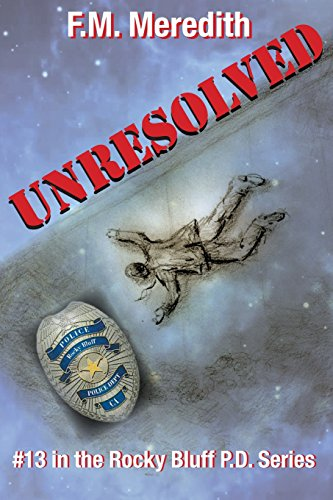 Book: Unresolved (Rocky Bluff P.D.) by F. M. Meredith