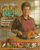 Anne Willan's Cook It Right