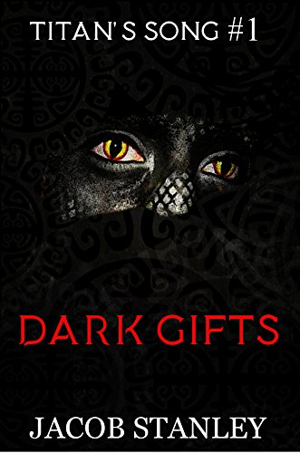Search : Dark Gifts (Titan's Song Series Book 1)