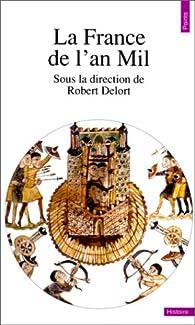 La France de l'an mil par Robert Delort