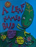 A Leaf Named Bud, Paula Schwartz and Sara Schartz, 0876637950