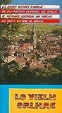 Lo Vielh Orlhac, les Racines Occitanes d'Aurillac (en 4 Langues)