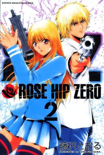 ROSE HIP ZERO (2) (Shonen Magazine Comics) (2006) ISBN: 4063635929 [Japanese Import]