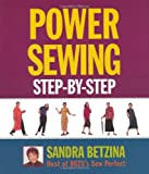 Power Sewing Step-by-Step, Sandra Betzina, 1561585726