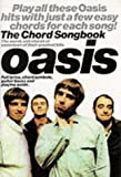 The Chord Songbook : Oasis