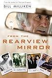 From the Rearview Mirror, Bill Milliken, 140193790X