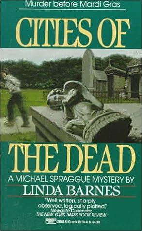 Cities Of The Dead Linda Barnes 9780449211885 Amazon Com Books