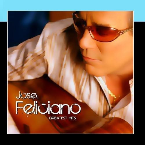 Greatest Hits by Jose Feliciano (Best Of Jose Feliciano)