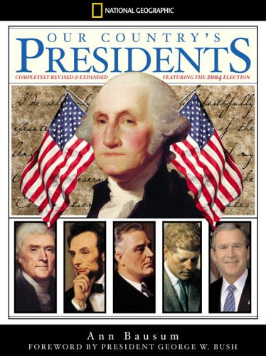 Download Our Country's Presidents: Completely Revised and Expanded (National Geographic) ebook