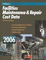 Facilities Maintenance & Repair Cost Data 2006