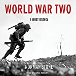 World War Two: A Short History | Norman Stone
