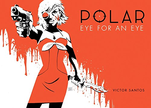 Polar Volume 2 Eye for an Eye