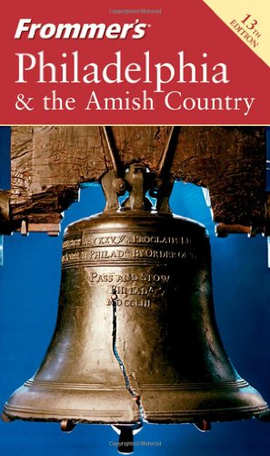 Frommer's Philadelphia & the Amish Country (Frommer's Complete - Lancaster Pa Restaurant