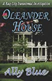 Oleander House, Ally Blue, 1599983559